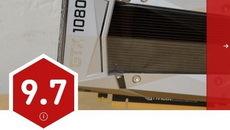 GTX 1080 Ti显卡IGN评分9.7 堪称地球最强消费显卡