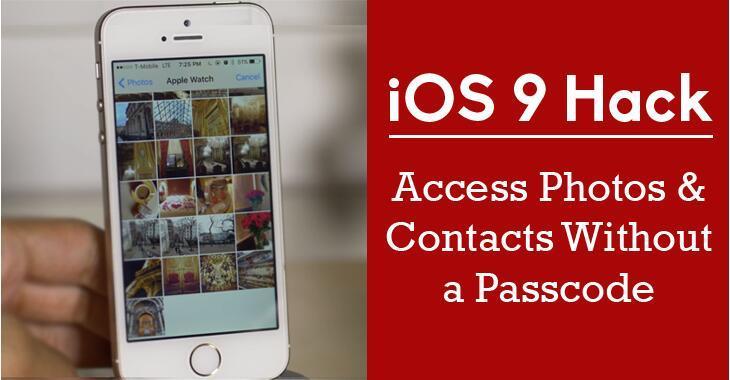 iOS9漏洞:饶过锁屏访问私人照片和联系人#附视频