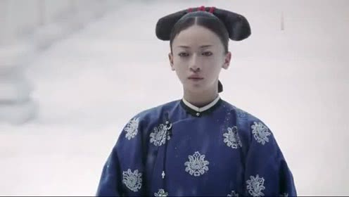 《延禧攻略》第36集:魏璎珞不承认自己不喜欢傅恒,风雪中罚跪