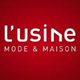 L'Usine Mode & Maison